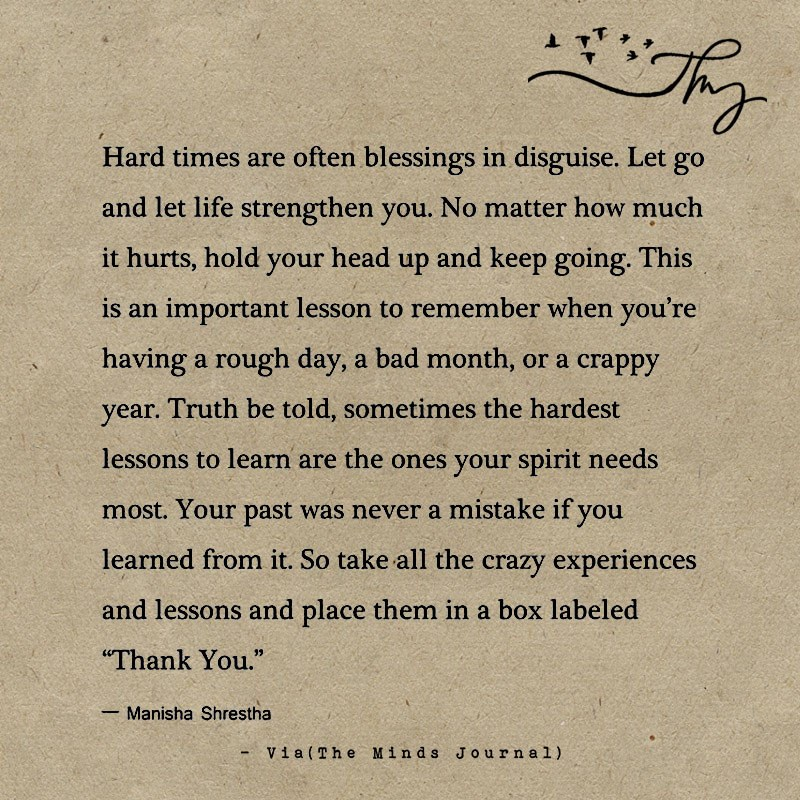 Hard times are often blessings in disguise