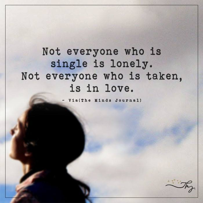 Not everyone who is single is lonely