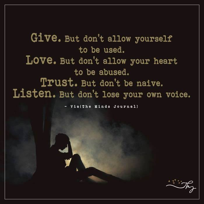 Give. But Don't Allow Yourself To Be Used