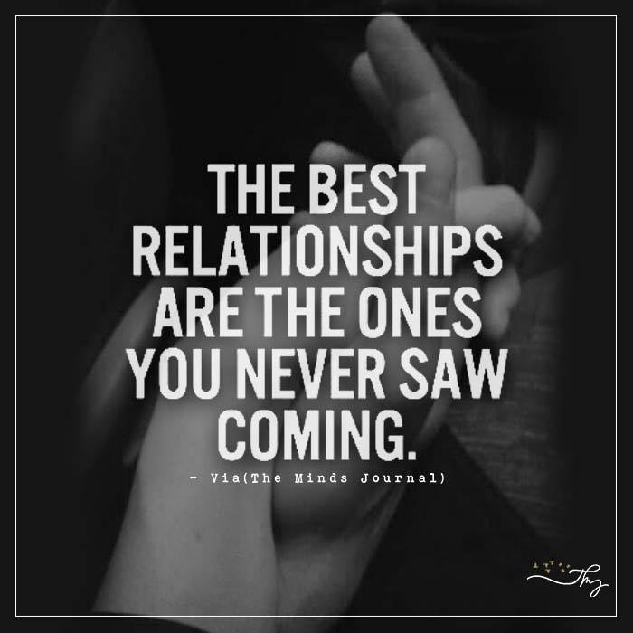 The best relationships are the ones you never saw coming.