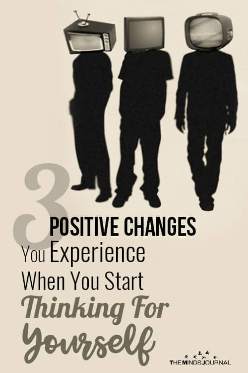 Positive Changes You Experience