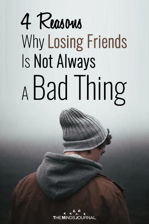 4 reasons why its not bad to lose friends pin (1)