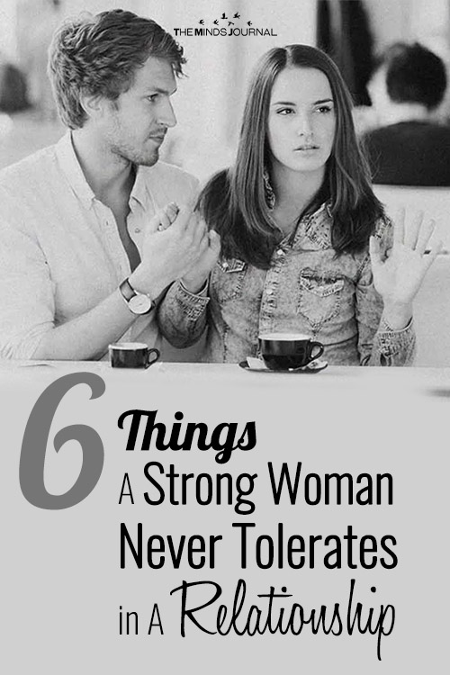 6 Things A Strong Woman Never Tolerates in A Relationship pin