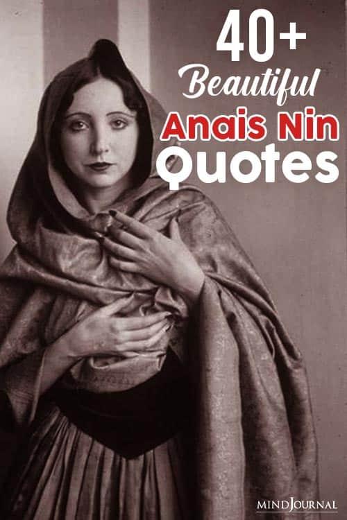 Beautiful Anais Nin Quotes Make You Think pin