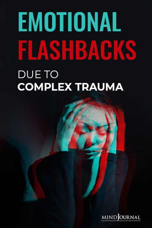 Emotional Flashbacks Complex Trauma pin