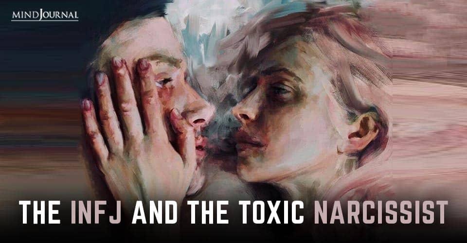 INFJ and Toxic Narcissist