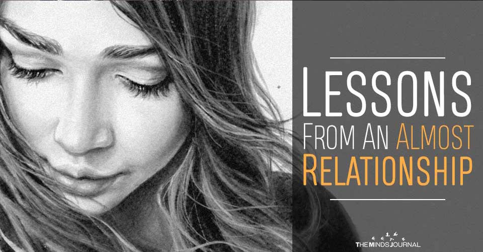 10 Lessons You Learn From an Almost Relationship
