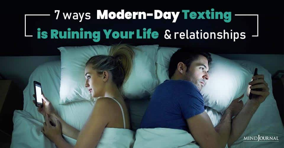 Modern Day Texting Ruining Life Relationships