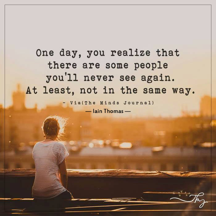 One Day You Realize