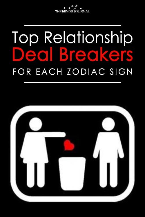 Top Relationship Deal Breakers For Each Zodiac Sign