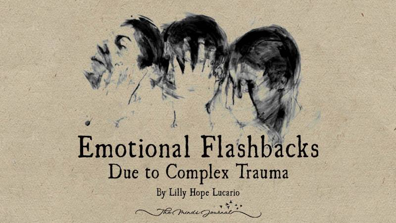 Emotional Flashbacks – Due to Complex Trauma ~ Lilly Hope Lucario