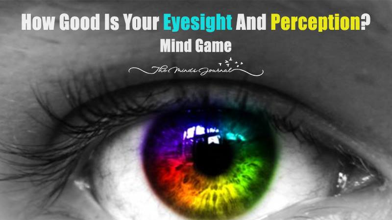 How Good Is Your Eyesight And Perception? – Mind Game