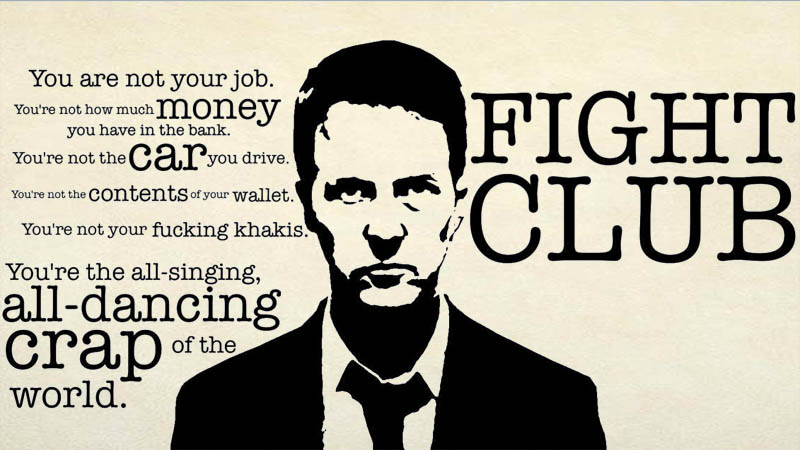These 60 Fight Club Quotes Will Help You Look At Your Life In A New Fight For Your Life Quotes