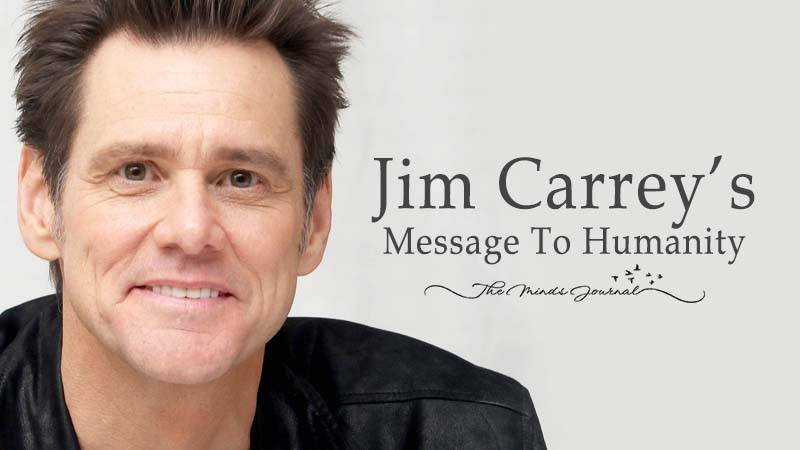 Jim Carrey's POWERFUL Message To Humanity May Change Your Life Forever!