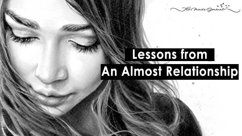 Lessons From An Almost Relationship