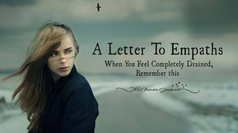 A letter to Empaths – When you feel completely drained, Remember this