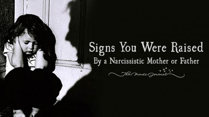 19 Signs You Were Raised By a Narcissistic Mother or Father