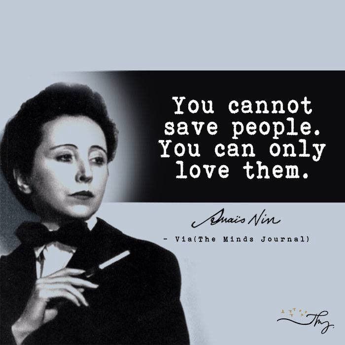 Essayist and Memoiris Anais Nin - Beautiful Words 13
