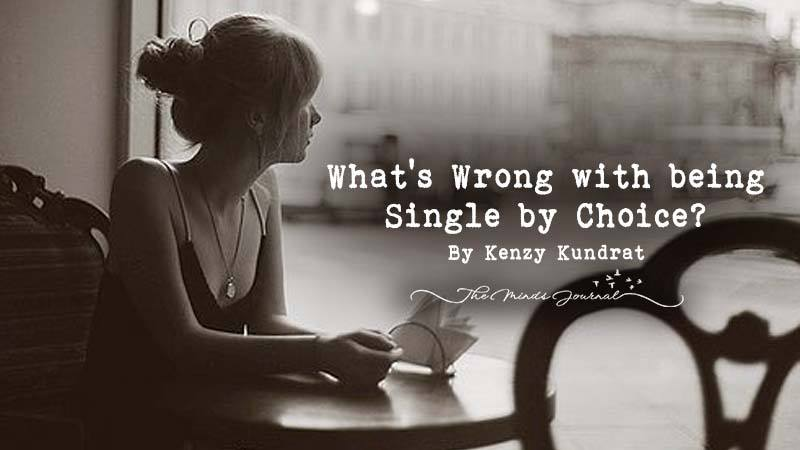 Why is it Wrong to be Single by Choice?