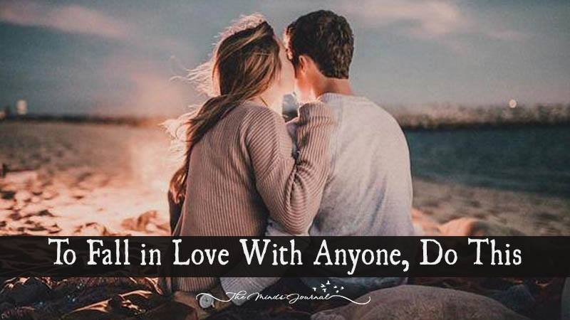 To Fall in Love With Anyone, Do This