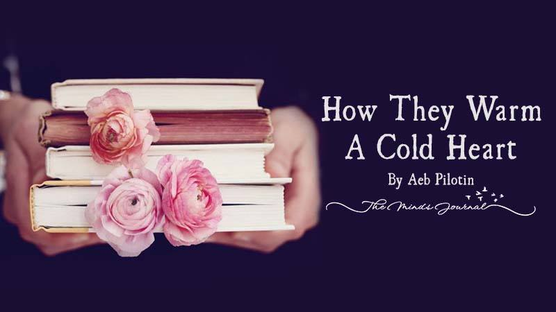 How They Warm A Cold Heart