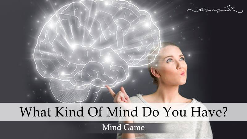 What kind of mind do you have? - Mind Game