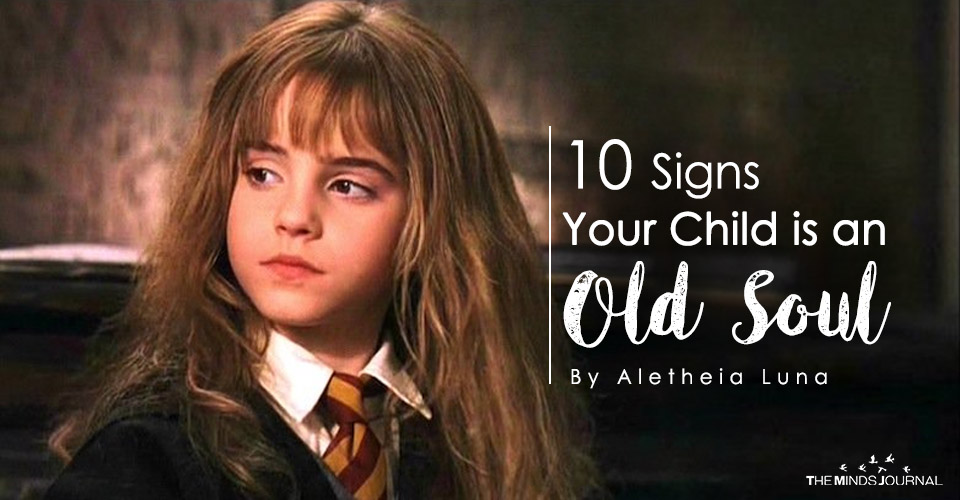 10 Signs Your Child Is An Old Soul