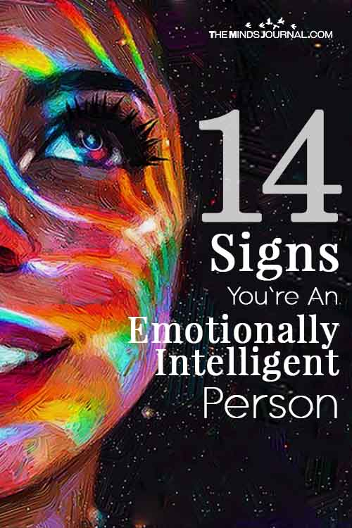 14 Signs You're An Emotionally Intelligent Person