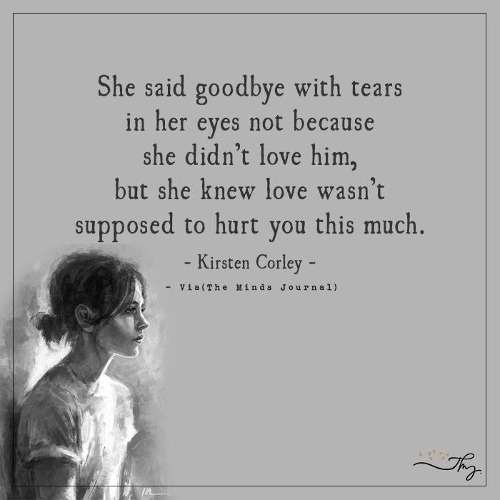 She said goodbye with tears