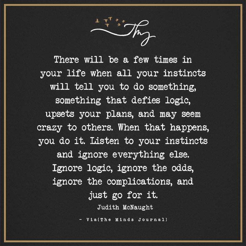 There will be a few times in your life