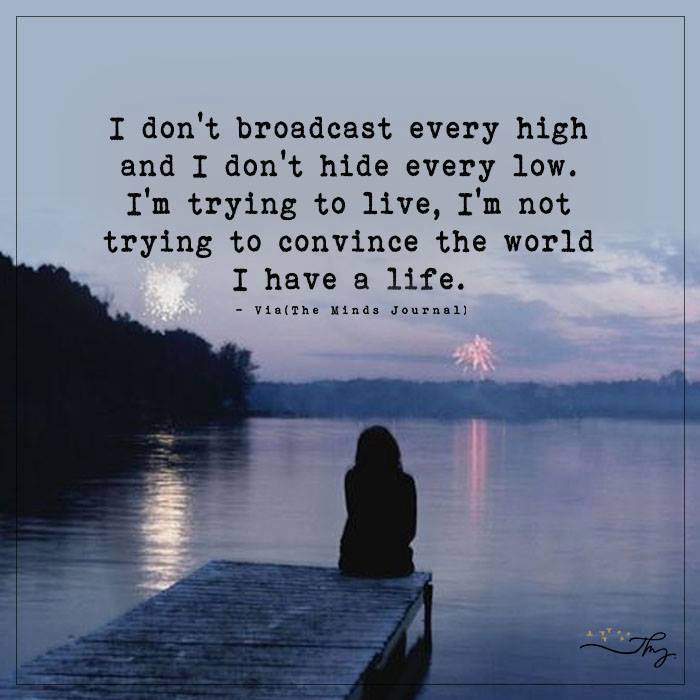 I don't broadcast