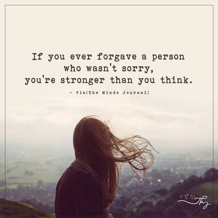 If you ever forgave a person