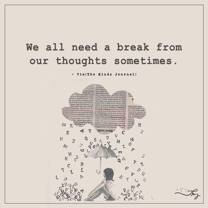 We all need a break