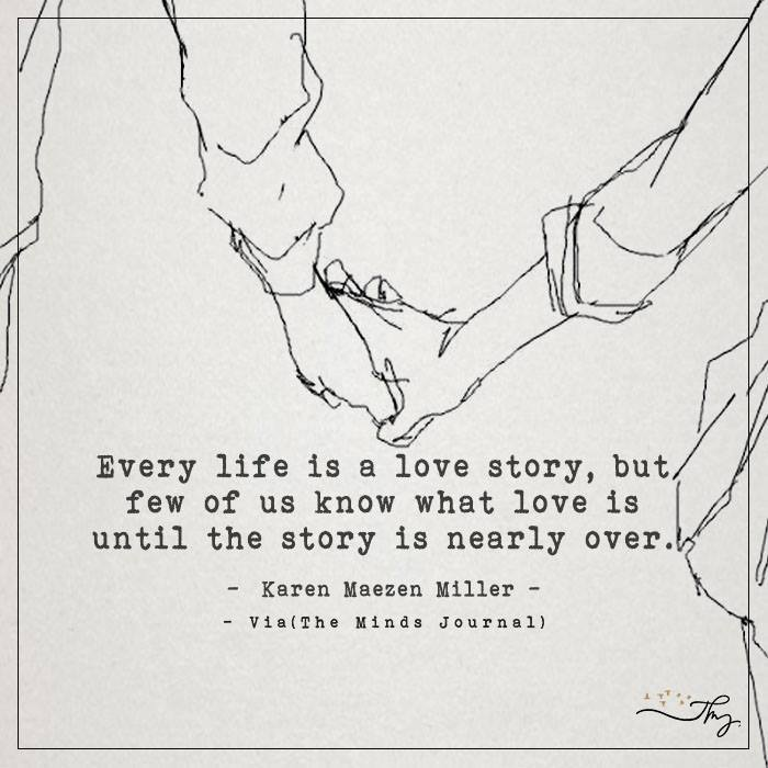 Every Life Is A Love Story