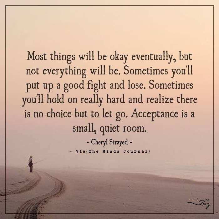 Most things will be okay eventually