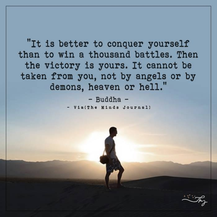 It's better to conquer yourself
