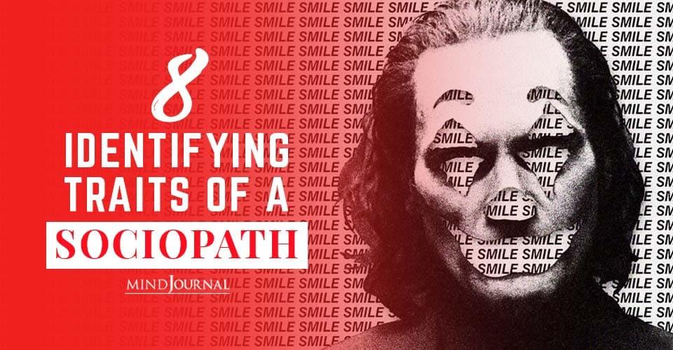 Identifying Traits of A Sociopath