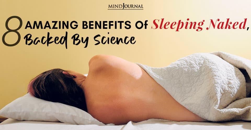 Amazing Benefits Sleeping Naked