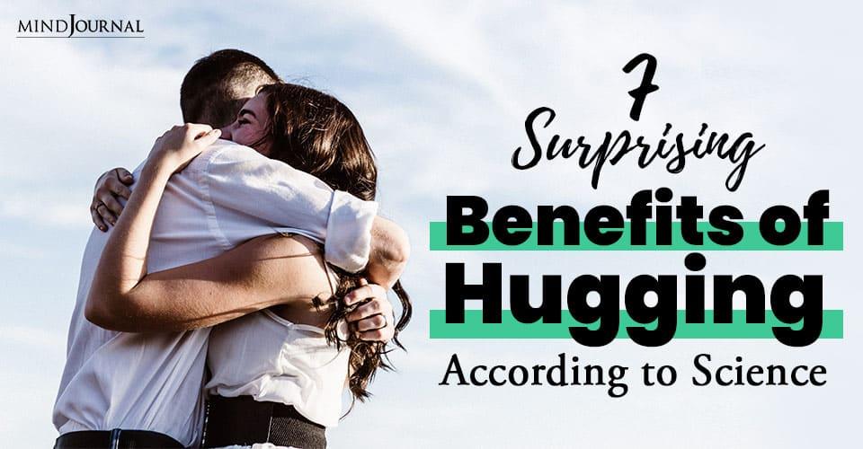 Benefits Hugging According Science