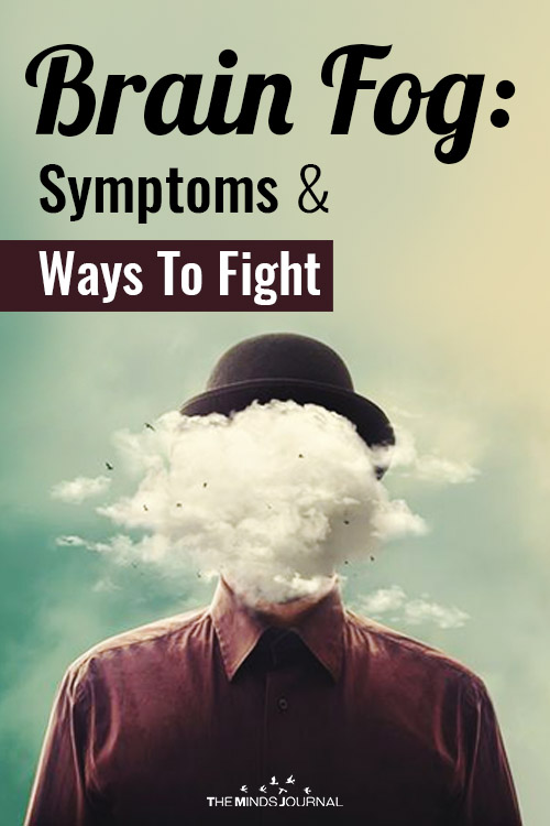 Brain Fog Symptoms Ways To Fight It pin