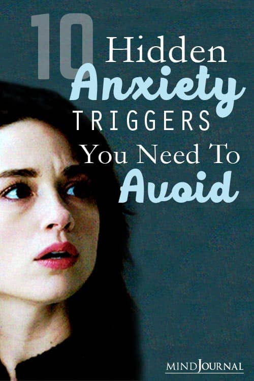Hidden Anxiety Triggers Need To Avoid Pin