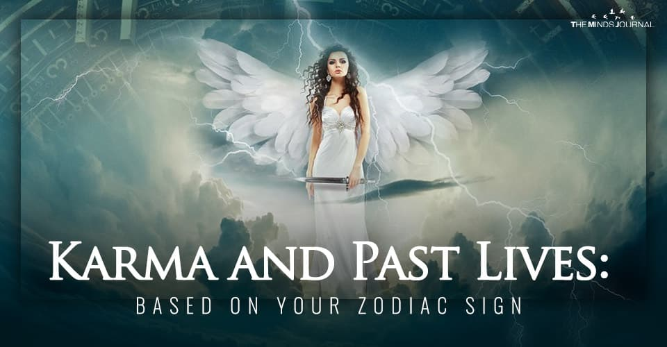 Karma and Past Lives: based on Your Zodiac sign