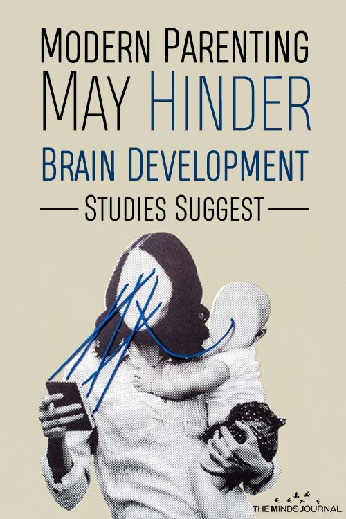 Modern Parenting May Hinder Brain >> Modern Parenting May Hinder Brain Development Studies Suggest2