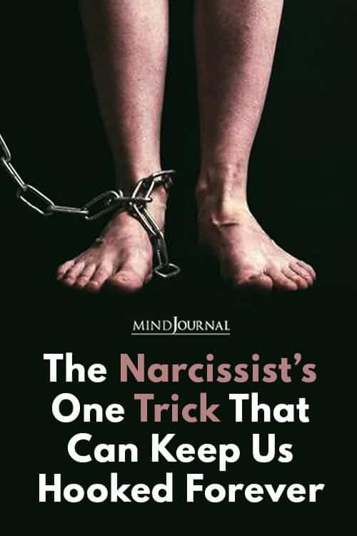 Narcissist One Trick Keep Hooked Forever Pin
