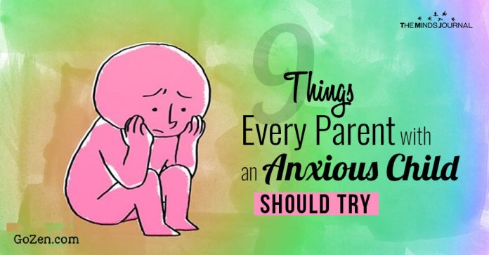 Things Every Parent with an Anxious Child Should Try