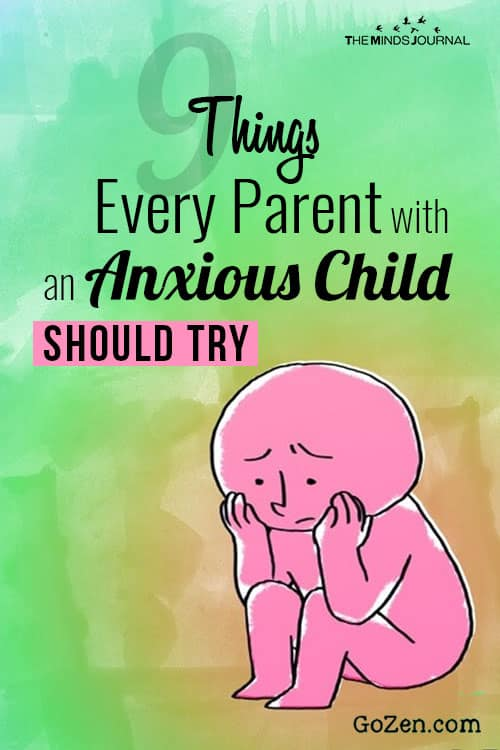 Things Every Parent with an Anxious Child Should Try pin