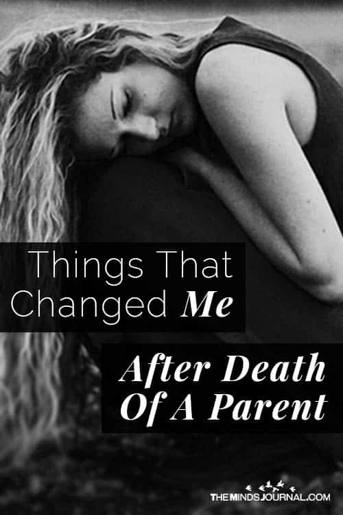 Things that changed me after death of a parent pin
