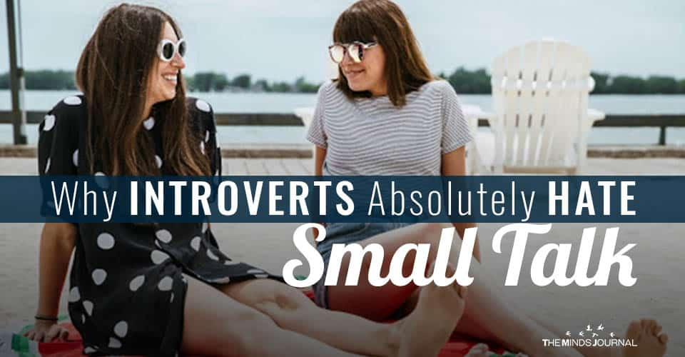Why Introverts Absolutely Hate Small Talk