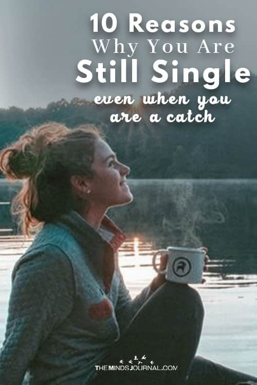 Why You Are Still Single Even When You Are A Catch pin