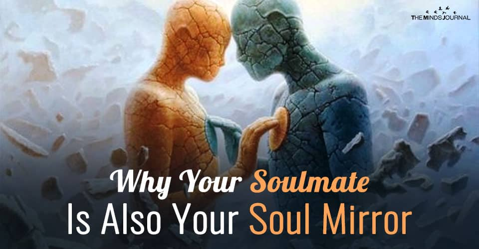 Why Your Soul mate Is Also Your Soul Mirror